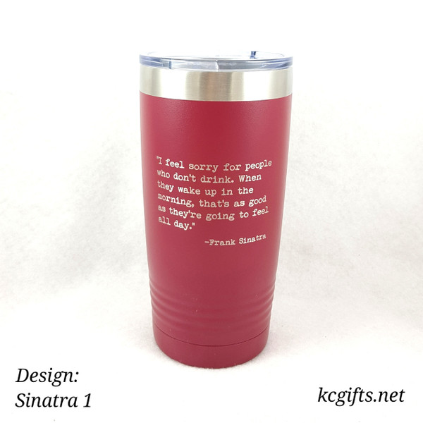 Polar Camel Insulated Mug - Hysterical Frank Sintra Quote - Sinatra Quote #1