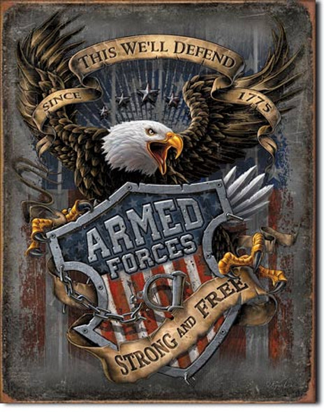 """TIN SIGN # 2149 Armed Forces - since 1775 12.5""""Wx16""""H"""