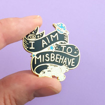 I Aim to Misbehave Enamel Lapel Pin Jubly Umph