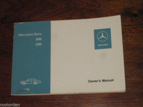 1973 MERCEDES-BENZ 200 & 230 Type 115 OWNER's MANUAL English language, FREE POST