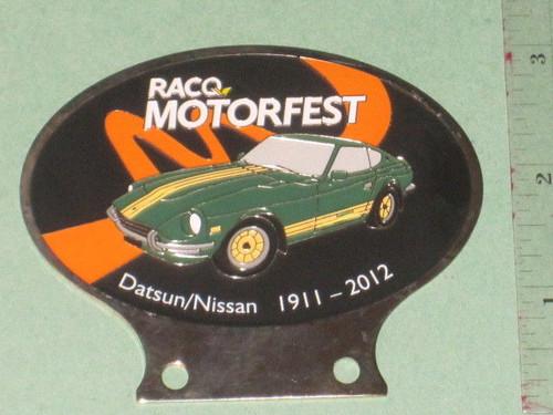 DATSUN NISSAN Centenary CAR BADGE 240Z, RACQ 2012 Motorfest metal Club FREE POST