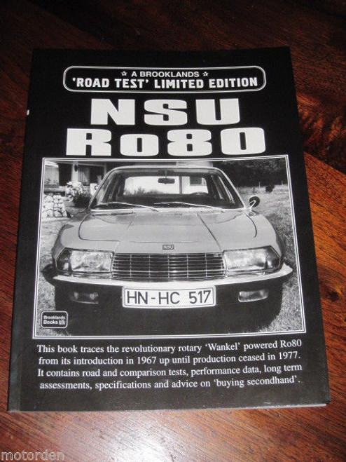 NSU Ro80 Wankel 1967-1977 specifications, road tests, buyer guide etc FREE POST!