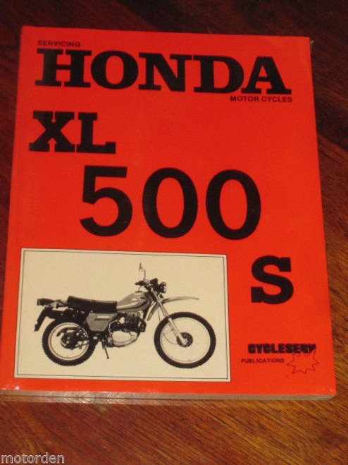 HONDA XL 500 S SERVICE WORK SHOP MANUAL brand new and still sealed! FREE POST