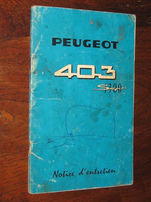 """PEUGEOT 403 """"1300"""" Notice D'Entretien 1961 BOOK FRENCH LANGUAGE, FREE POSTAGE"""