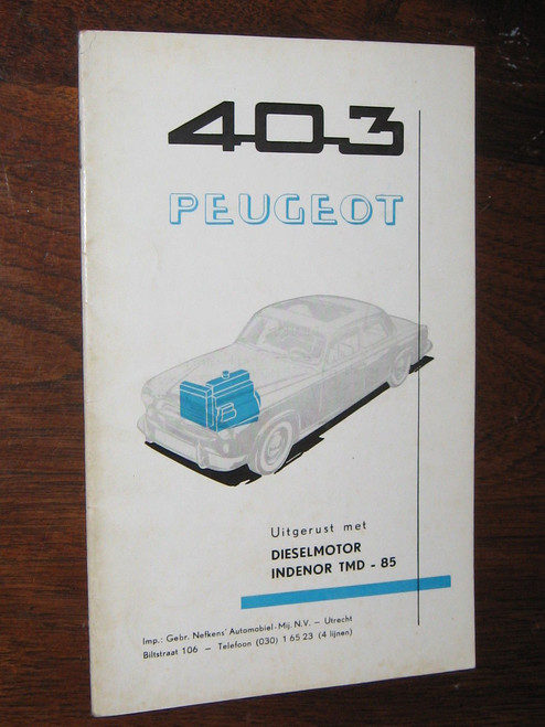 PEUGEOT 403 DIESELMOTOR INSTRUCTION BOOK, DUTCH LANGUAGE, FREE POST anywhere!