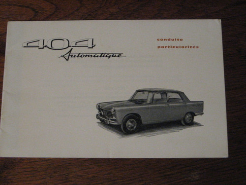 PEUGEOT 404 AUTOMATIQUE BOOKLET FRENCH lang. FREE POST!