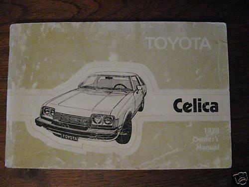Toyota CELICA 1978 Owner's Manual handbook FREE POSTAGE