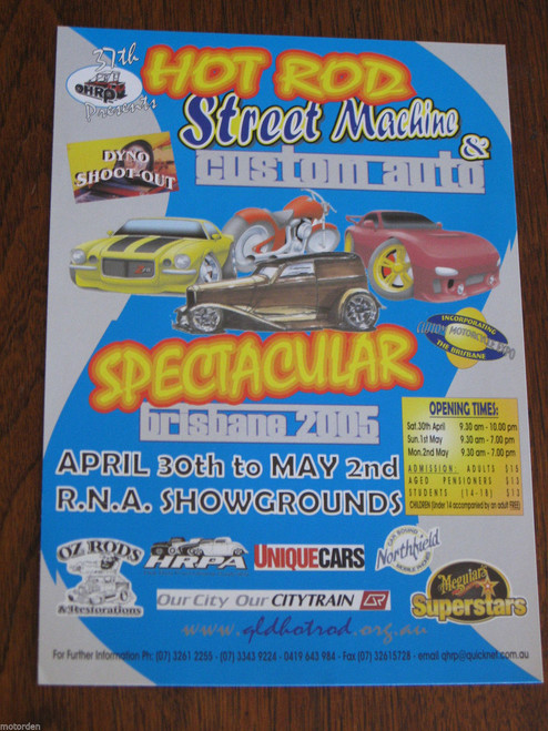 2005 Brisbane HOT ROD & Street Machine SHOW original colour hand bill, FREE POST