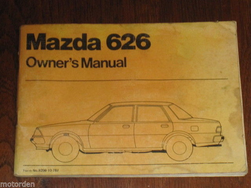 MAZDA 626 Owner Manual 1978 good condition with huge fold-out chart FREE POST