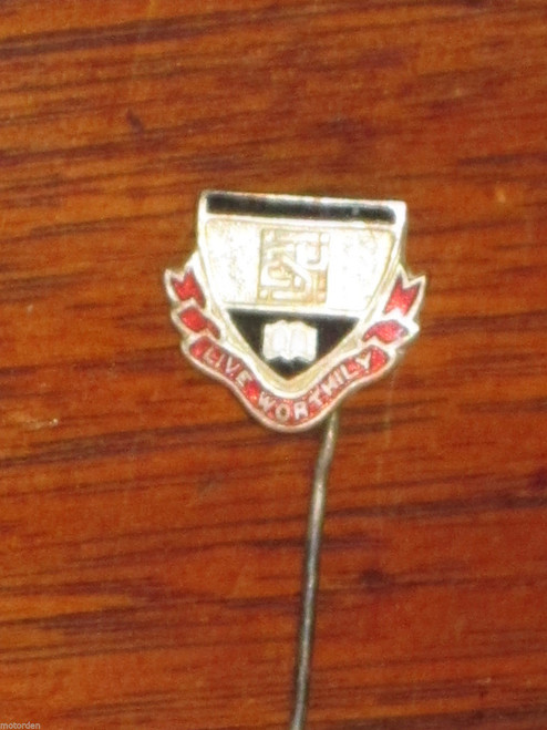 """old school or university lapel pin badge: motto """"LIVE WORTHILY"""", FREE POST!!!!!"""