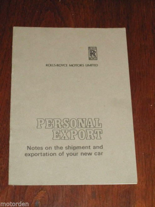 original ROLL-ROYCE & BENTLEY Personal Export guide booklet 1970's FREE POST @NR