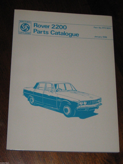 ROVER 2200 PARTS CATALOGUE, British Leyland 1974 well illustrated, FREE POST