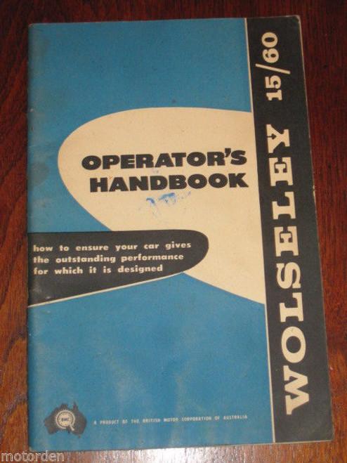 WOLSELEY 15/60 BMC 1622cc 1960's Driver/Operator Handbook 56 pages FREE POST NR
