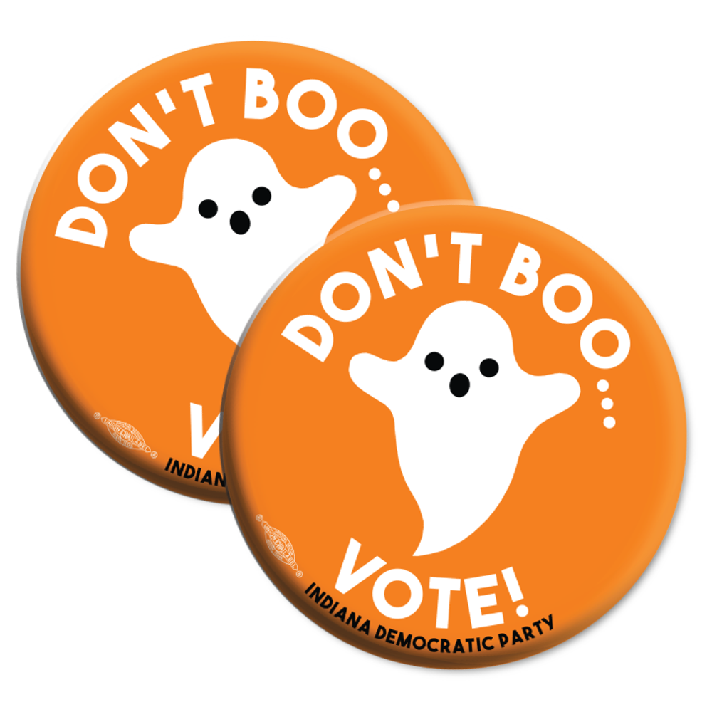 """Don't Boo... Vote!  (2.25"""" Mylar Button -- Pack Of Two!)"""