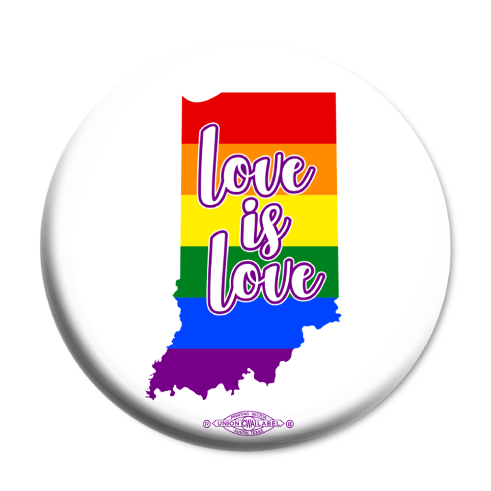 "Love is Love  (2.25"" Mylar Button -- Pack Of Two!)"