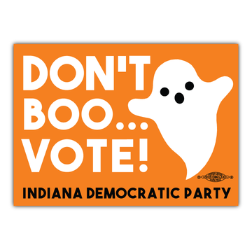 "Don't Boo... Vote! (4"" x 3"" Vinyl Sticker -- Pack of Two!)"