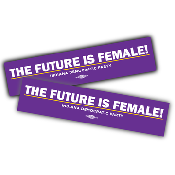 "The Future Is Female (10"" x 2"" Vinyl Sticker -- Pack of Two!)"