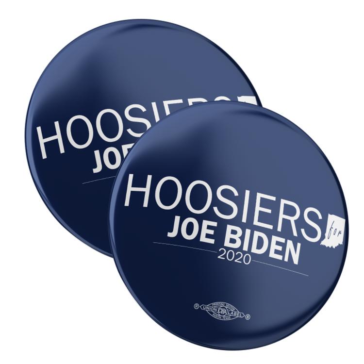 "Hoosiers For Joe Biden (2.25"" Pin-Back Button - Pack of Two!)"