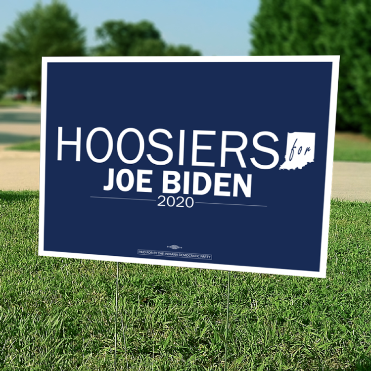 "Hoosiers For Joe Biden (24"" x 18"" Coroplast Yard Sign)"