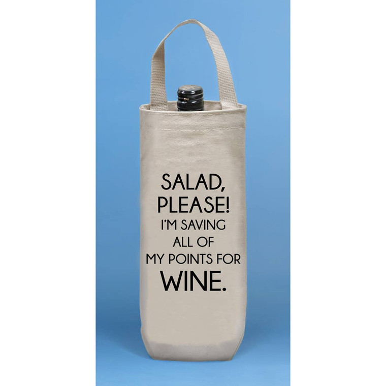 Salad, please! I'm saving all my points for wine. Wine Tote