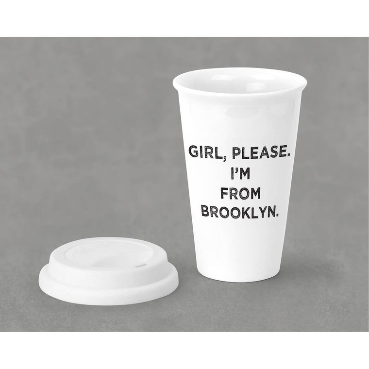 """Girl Please I'm from Brooklyn Tumbler 10 oz porcelain eco-tumbler. Double-walled insulation with silicone lid. Dishwasher and microwave safe. Size: 5.4"""" x 3.6""""."""