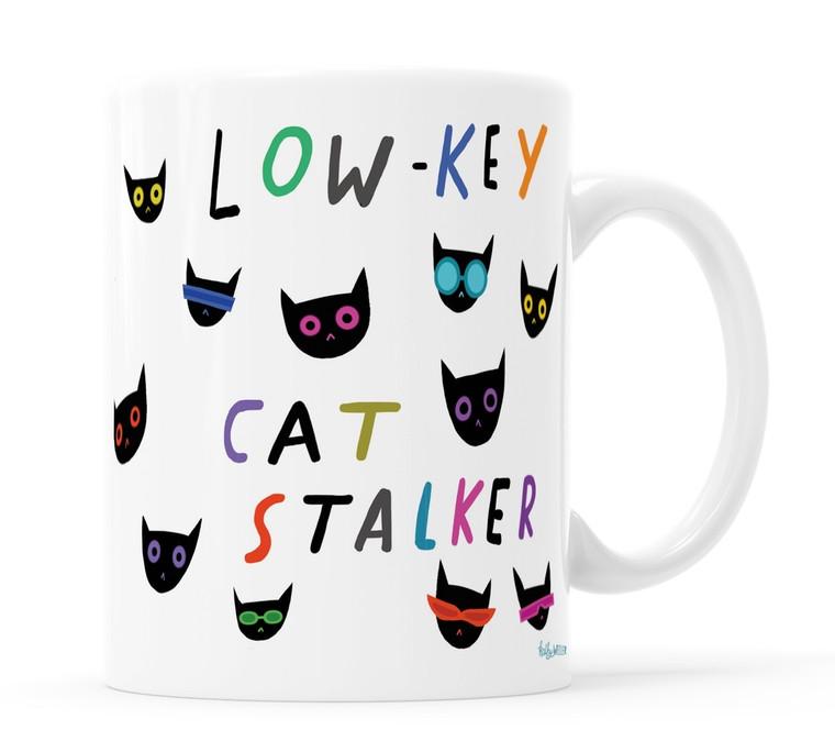 Low Key Cat Stalker Mug