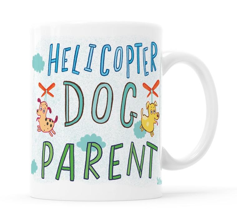 Helicopter Dog Parent Mug