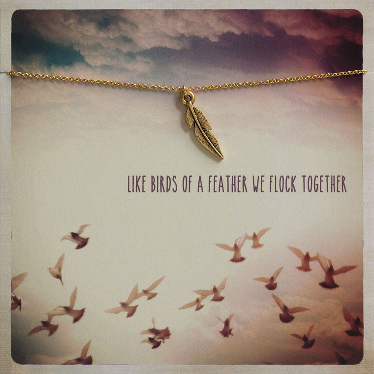 """Feather Charm Necklace  Like Birds of a Feather We Flock Together  Feather Charm on 18"""" Chain Made in United States of America"""