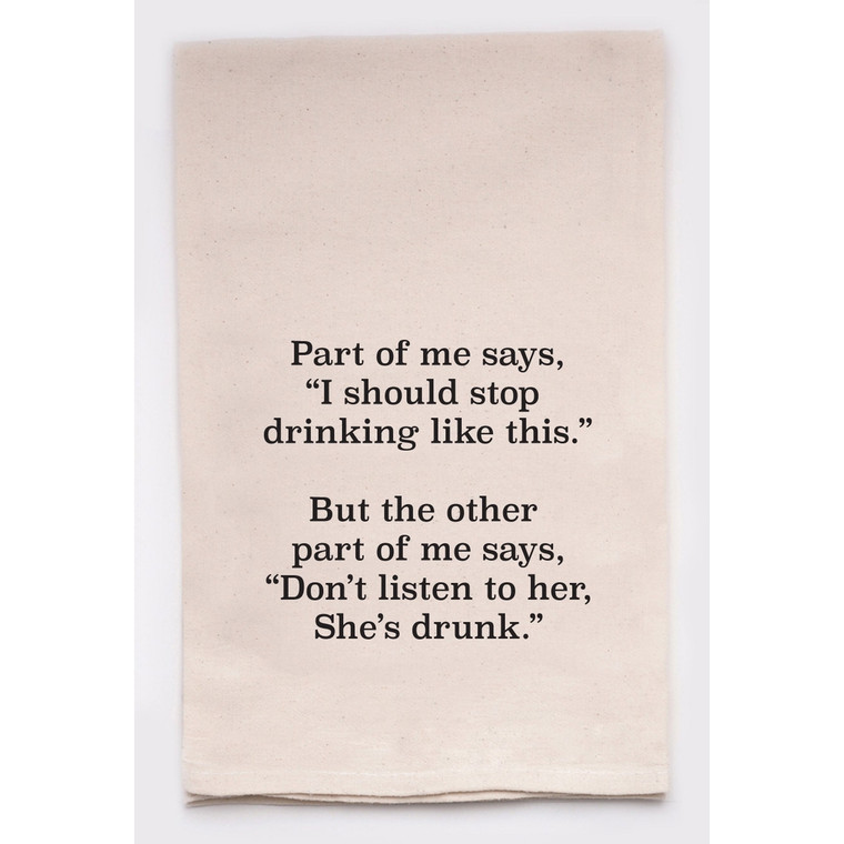 Part of Me Says I Can't Keep Drinking Kitchen Tea Towel