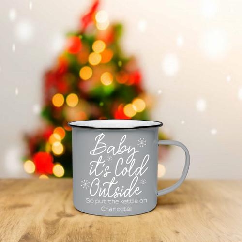 Personalised Baby Its Cold Outside Enamel Mug