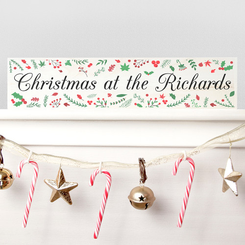 Personalised Holly Festive Christmas Mantle Piece Decoration