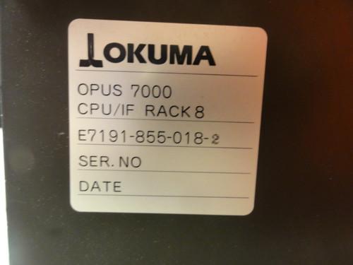 Okuma E7191-855-018-2 OPUS 7000 CPU/IF Rack 8 w/ Mother Board-B