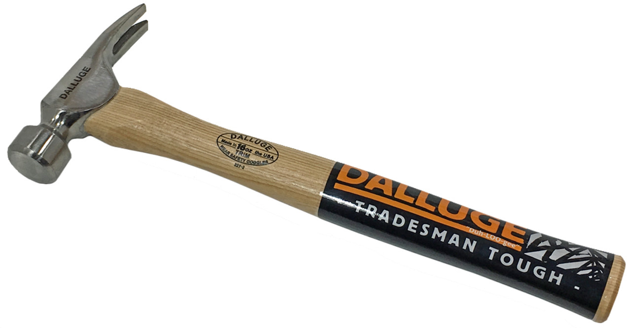 """Dalluge 1600 16 oz. Trim Hammer, Smooth face, 14"""" Straight Hickory handle."""