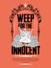 Weep for the Innocent –Pro Life Women's T-Shirt