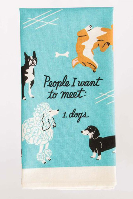blue q dish towel - people i want to meet