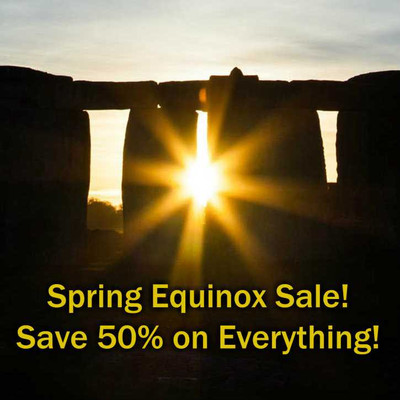 Spring Equinox Sale! Save 50% on EVERYTHING!