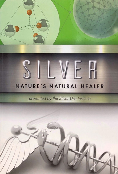 Silver Book. An Explanation of the Many Different Types of Silver Supplements Available.