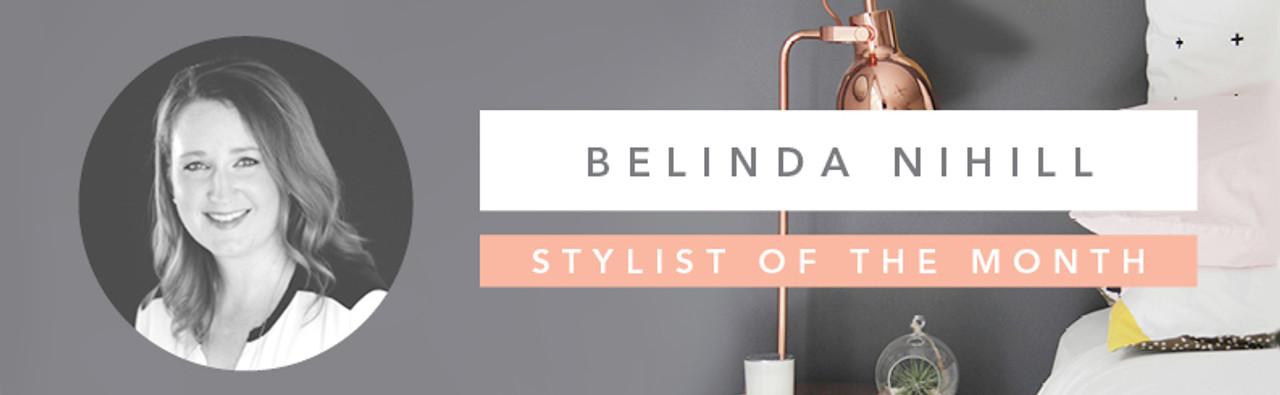 Stylist of the Month - Belinda Nihill