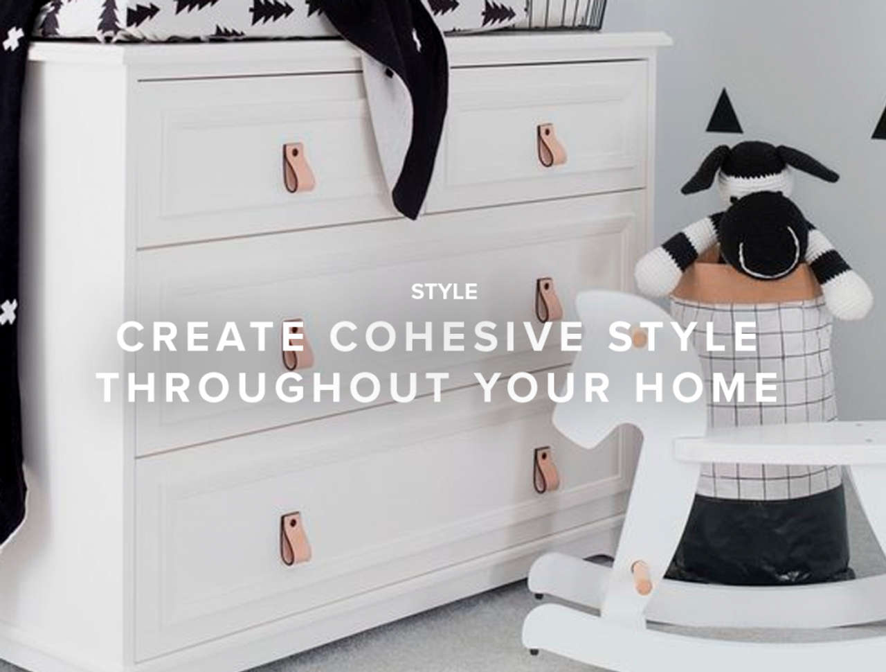 Create Cohesive Style Throughout your Home