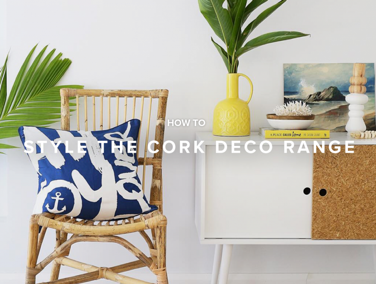 How to Style the Cork Deco Range