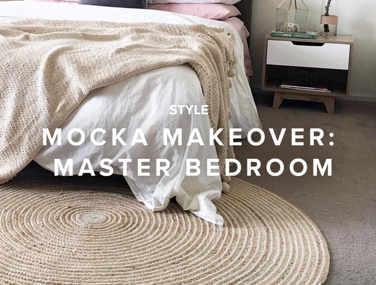 Mocka Makeover: Master Bedroom