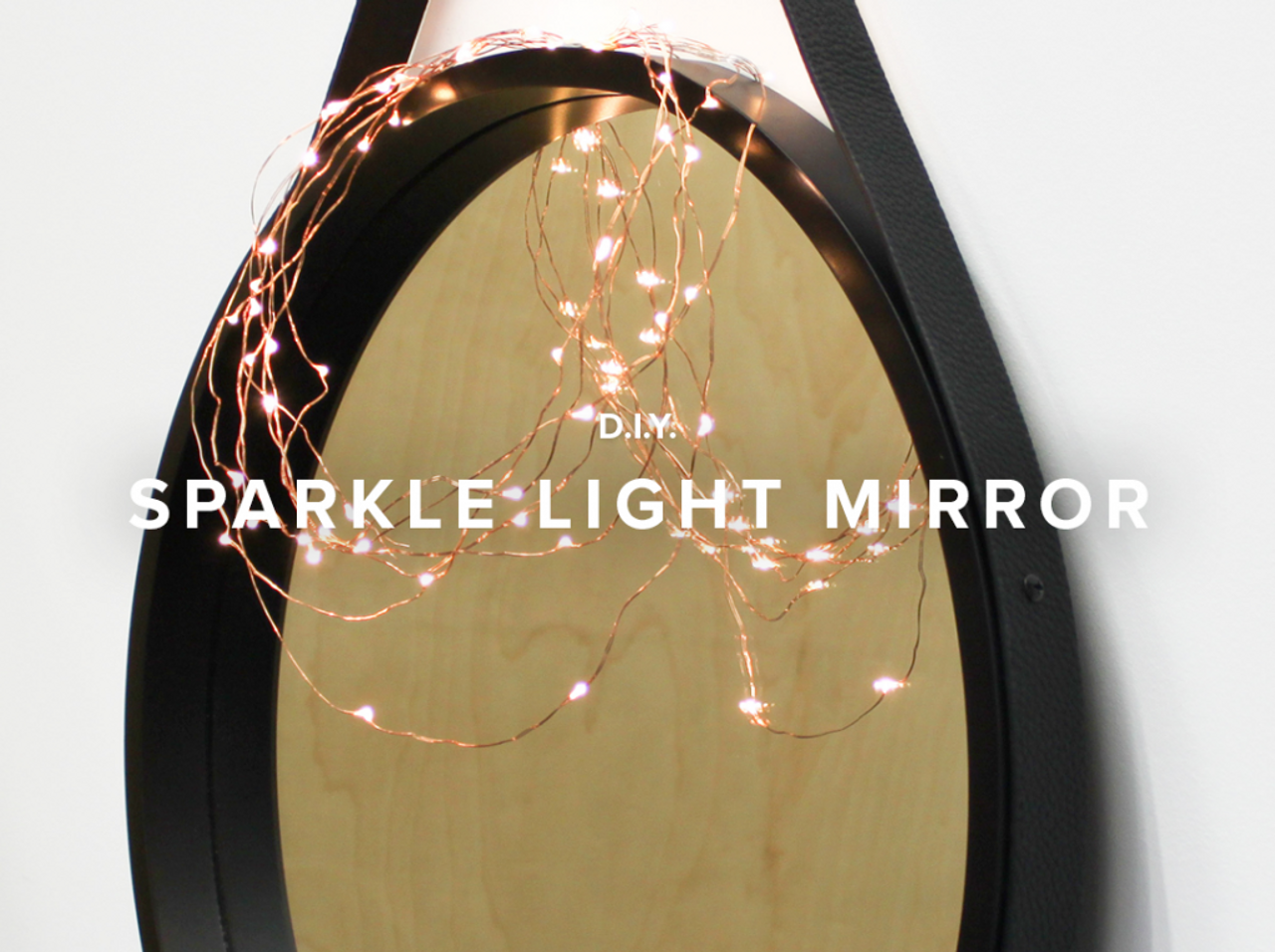 Mocka DIY:  Sparkle Light Mirror