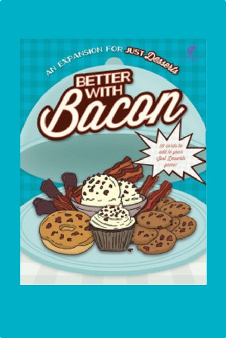 "Just Desserts - ""Better with Bacon"" - Expansion Pack #1 - Looney Labs"
