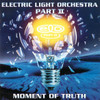 Electric Light Orchestra Part 2 - Moment Of Truth
