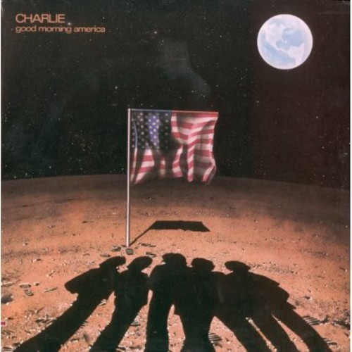 Good Morning America by Charlie available on CD by Renaissance Records