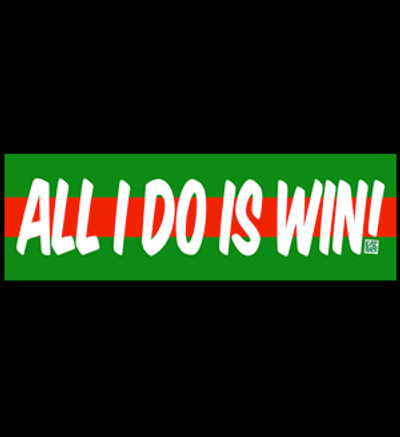 All I Do Is Win Box Sticker | Green