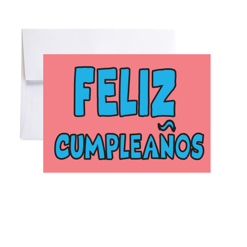 FELIZ CUMPLEANOS - Happy Birthday Card