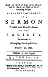 The 9th essay in our latest book - The British Particular Baptists, volume 4 - is John Brine (1703-1765)