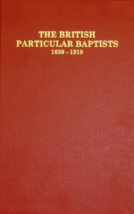 British Particular Baptists - Volume 2
