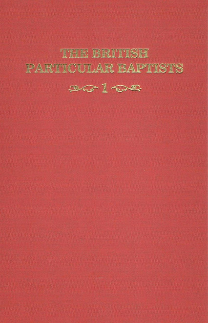 British Particular Baptists Vol 1 Revised book cover
